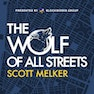 Wolf Of All Streets Podcast